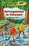 Das magische Baumhaus (Band 59) - Rettungsmission im Naturpark: Kinderbuch über Naturschutz für Mädchen und Jungen ab 8 Jahre
