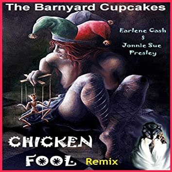 Chicken Fool (Remix)