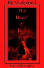 Reawakened: The Heart of Evil
