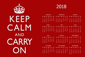 Poster Foundry Keep Calm and Carry On Red 2018 Calendar 12x18 inch