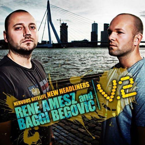 Rene Amesz & Baggi Begovic