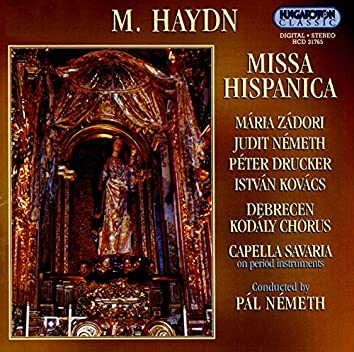 """Haydn, M.: Missa A 2 Cori, """"Missa Hispanica"""""""