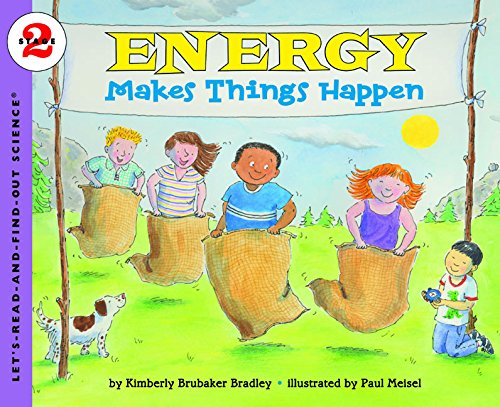 Energy Makes Things Happen (Rise and Shine) (Let's-Read-and-Find-Out Science 2)