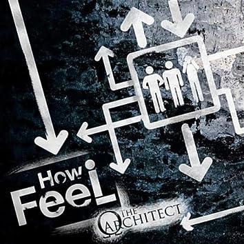 How I Feel