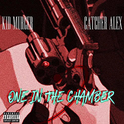 One in the Chamber (feat. Kid Murcer) [Explicit]