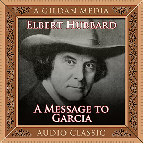 A Message to Garcia audiobook cover art