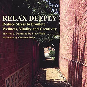 Relax Deeply - Discover the Ancient Practice of Yoga Nidra Meditation