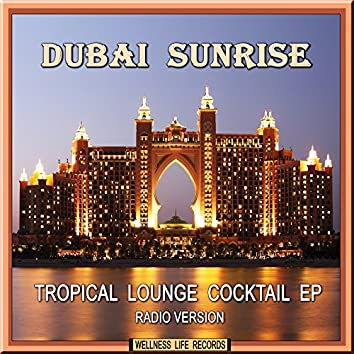 Tropical Lounge Cocktail EP (Radio Version)