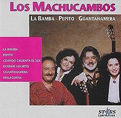 Los Machucambos : La Bamba - Pepito - Guantanamera