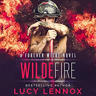 Wilde Fire     A Forever Wilde Novel              Written by:                                                                                                                                 Lucy Lennox                               Narrated by:                                                                                                                                 Michael Pauley                      Length: 8 hrs and 41 mins     8 ratings     Overall 4.1