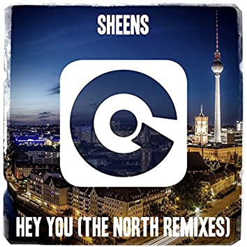 Hey You (The North Remixes)