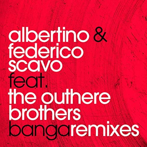 Albertino & Federico Scavo feat. The Outhere Brothers