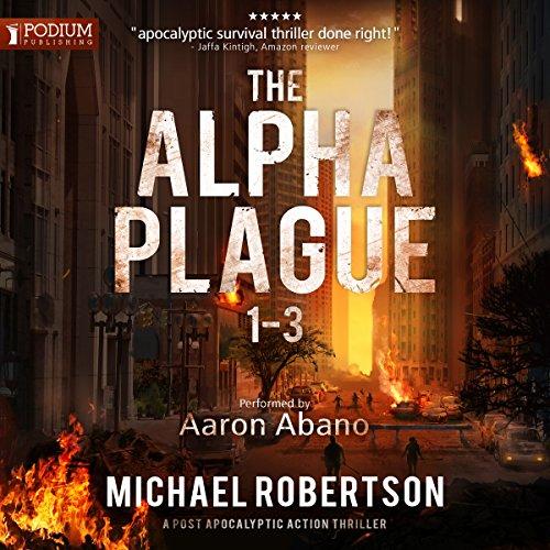 The Alpha Plague, Books 1-3 audiobook cover art