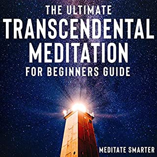 The Ultimate Transcendental Meditation for Beginners Guide audiobook cover art