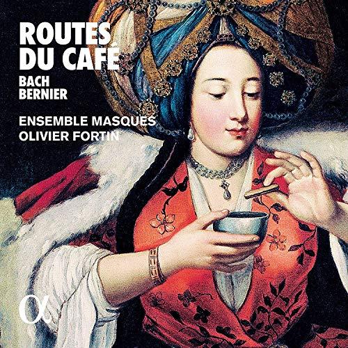 Routes du Café - Werke von Bach, Bernier, Dede u.a