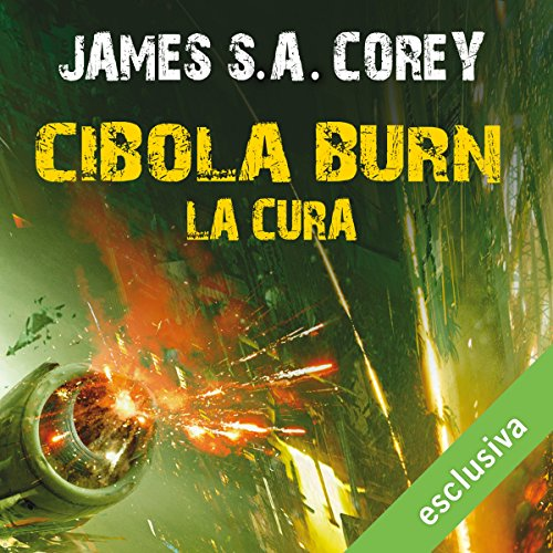 Cibola Burn - La cura audiobook cover art