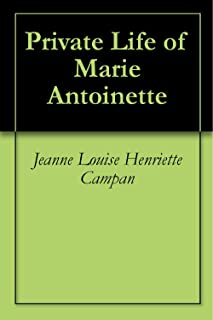 Private Life of Marie Antoinette
