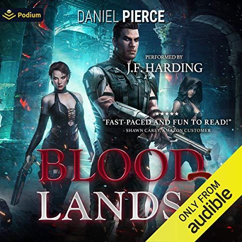 Bloodlands 2 Audiobook By Daniel Pierce cover art