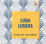 Luna Lunera: 2 (CÁNTAME UN CUENTO)