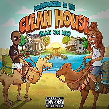 Clean House {Bag On Me}