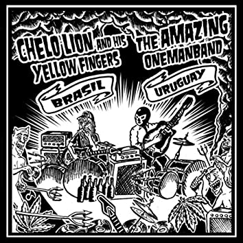 Chelo Lion and His Yellow Fingers vs. The Amazing Onemanband