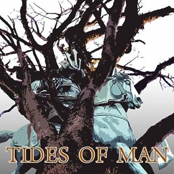 Tides of Man