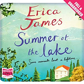 Summer at the Lake                   By:                                                                                                                                 Erica James                               Narrated by:                                                                                                                                 Antonia Beamish                      Length: 15 hrs and 29 mins     203 ratings     Overall 4.4