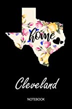 Home - Cleveland - Notebook: Blank Personalized Customized City Name Texas Home Notebook Journal Dotted for Women & Girls. TX Texas Souvenir, ... / Birthday & Christmas Gift for Women.