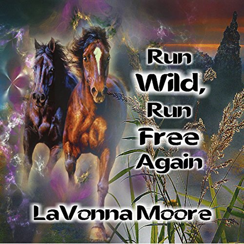 Run WIld, Run Free Again audiobook cover art
