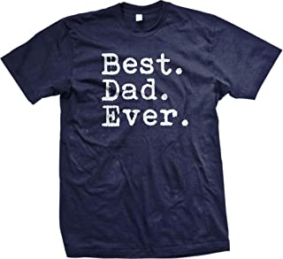 853f51838 The Goozler Best. Dad. Ever. Funny Father's Day Holiday or Gift Unisex T