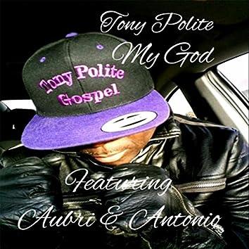 My God (feat. Aubri & Antonio)