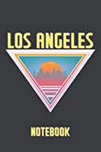 Los Angeles Notebook: Summer Themed LA Journal - Keep a Diary of Your Adventures Out In The Big City or Gift It To Your Favorite Friend!