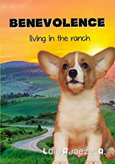 Benevolence: Living in the ranch