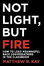 Not Light, but Fire PDF