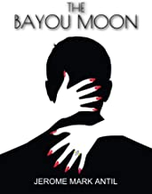 The Bayou Moon