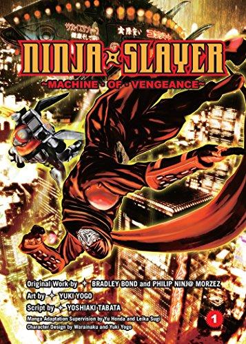 Ninja Slayer, Part 1: Machine of Vengeance