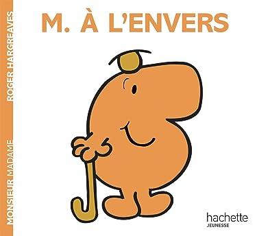 Monsieur A L'Envers (Monsieur Madame) (French Edition)