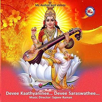 Devee Kaathyaninee Devee Saraswathee