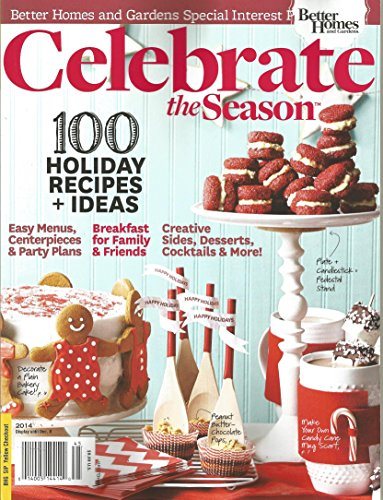 Celebrate the Season 2014 (Better Homes and Gardens Special Interest Publications)