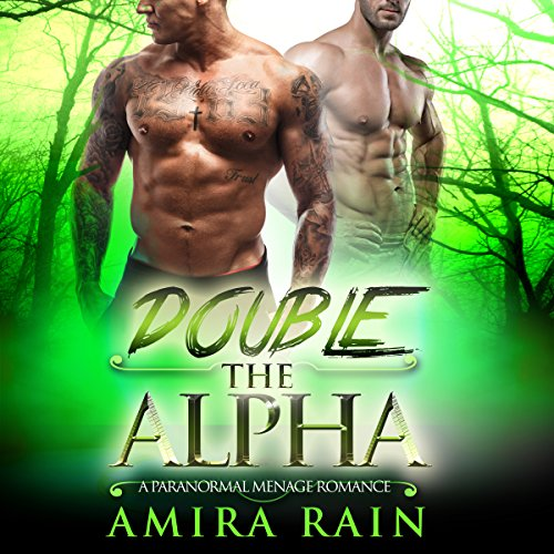 Double the Alpha: A Paranormal Menage Romance audiobook cover art