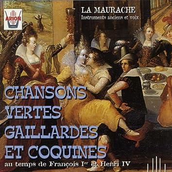 Chansons vertes, gaillardes et coquines au temps de François 1er et Henri IV