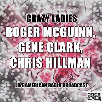 Crazy Ladies (Live)
