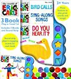 Eric Carle:  Do You Hear It?  Sing-Along Songs; Bird Calls: 3 Book Play-a-Sound Set