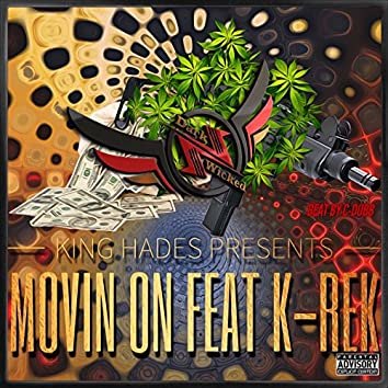 Movin On - Single (feat. K-Rek)
