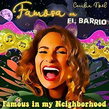 Famosa en El Barrio (Famous in My Neighborhood)