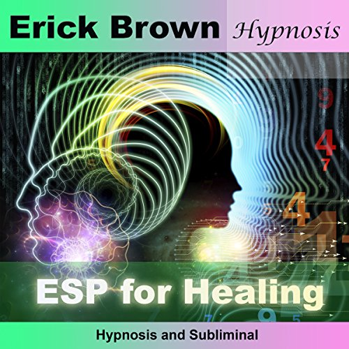 ESP for Healing audiobook cover art