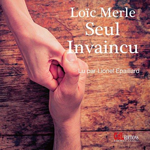 Seul, invaincu audiobook cover art