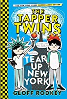 The Tapper Twins Tear Up New York (The Tapper Twins, 2)