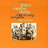 Ghana: Children at Play: Children's Songs & Games