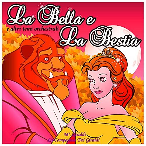 La Bella & La Bestia e altri temi orchestrali